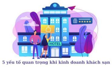 kinh nghiệm kinh doanh khách sạn