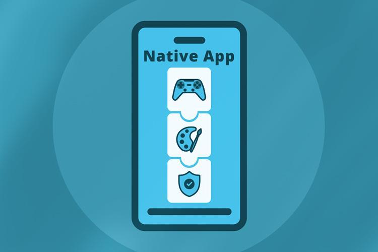 Native App là gì?